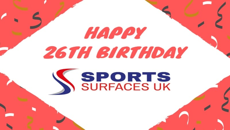 Sports Surfaces UK 26th Birthday message